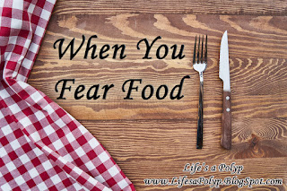 when you fear food  life's a polyp
