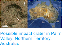 http://sciencythoughts.blogspot.co.uk/2012/01/possible-impact-crater-in-palm-valley.html