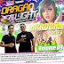 Cd (Mixado) Dragão Light (Arrocha 2015) Vol:09