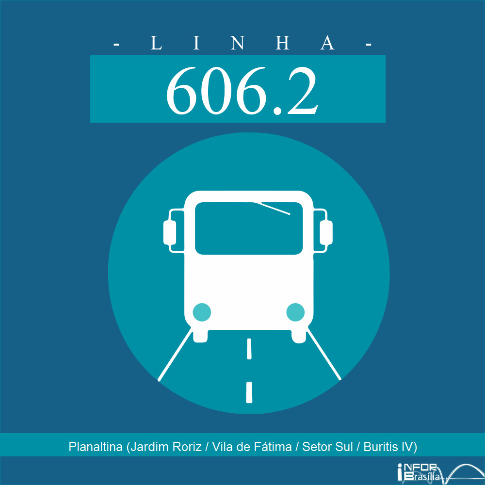 Horário de ônibus e itinerário 606.2 - Planaltina (Jardim Roriz / Vila de Fátima / Setor Sul / Buritis IV)