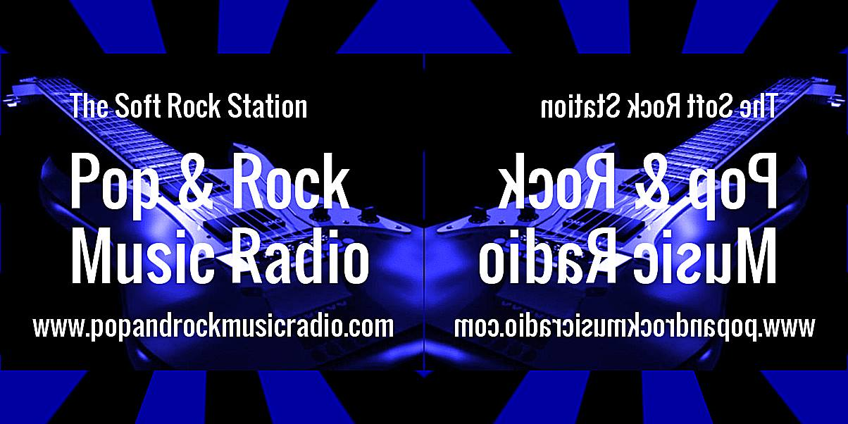 Pop And Rock Music Radio - The Soft Rock Station!