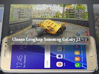 Kajian Samsung Galaxy J2 (Kelebihan dan Kekurangan)