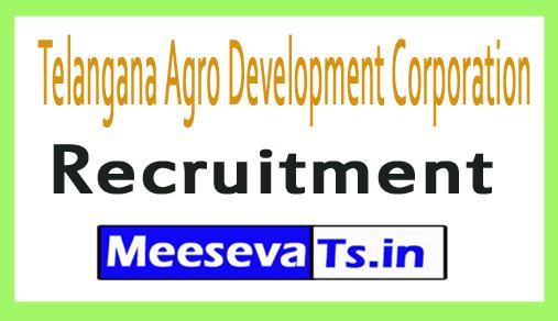 Telangana Agro Development Corporation Recruitment
