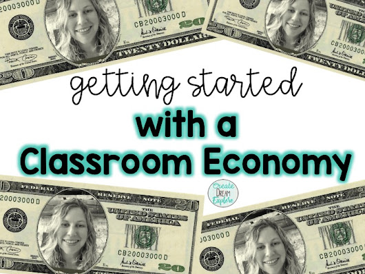 Getting Started with a Classroom Economy and Class Money