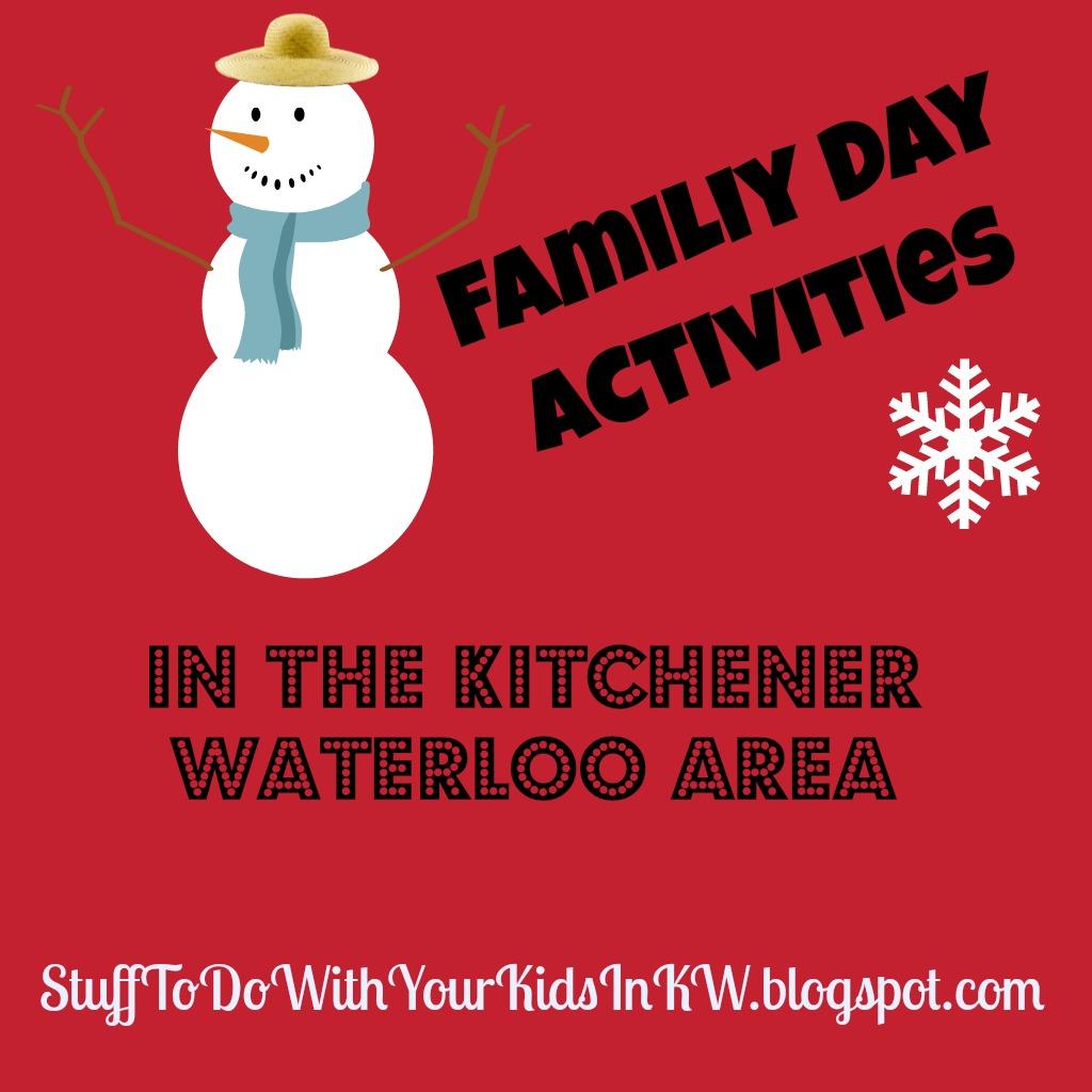 Family Day Activities Waterloo Kitchener