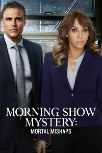 Watch Morning Show Mystery: Mortal Mishaps Online Free in HD