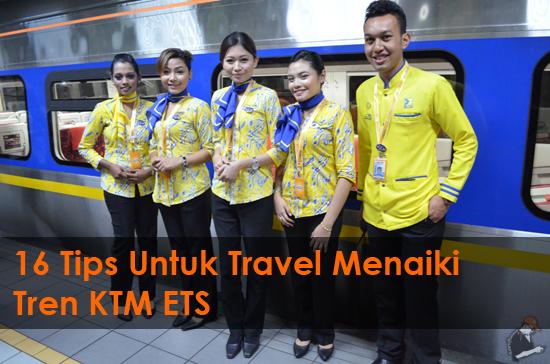 Tips Untuk Travel Menaiki ETS KTMB