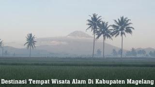 Destinasi Tempat Wisata Alam Di Kabupaten Magelang