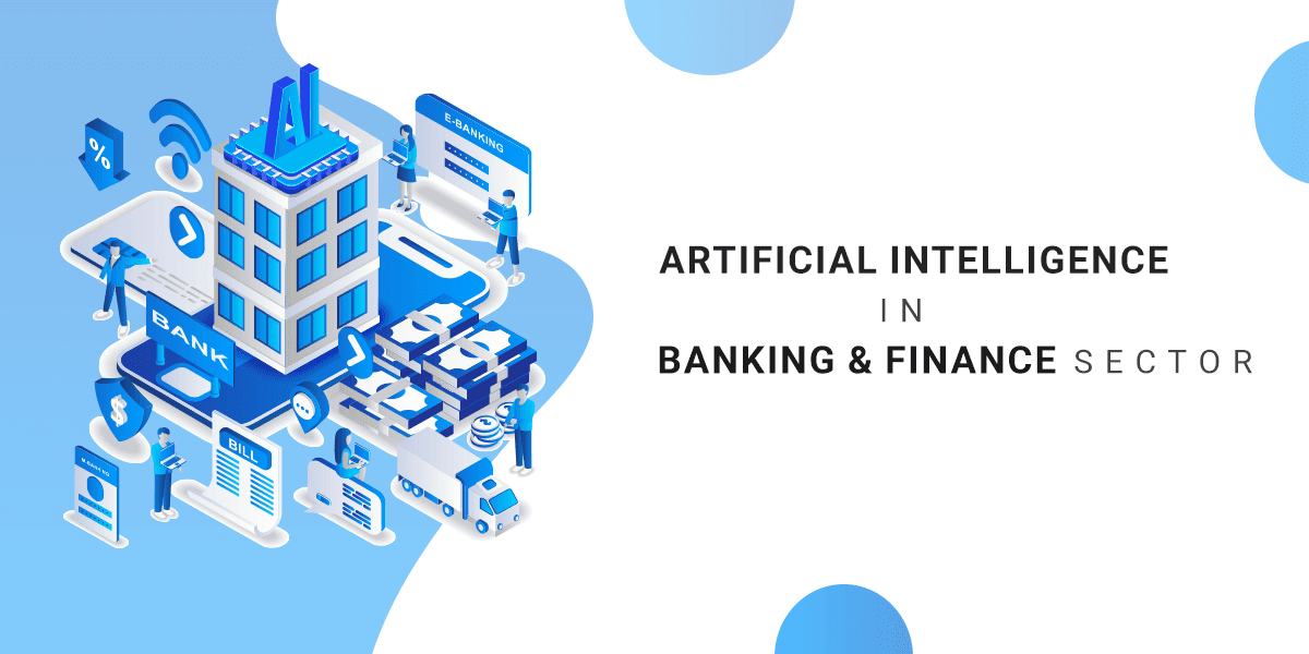 AI Helps in Banking and Finance Industry