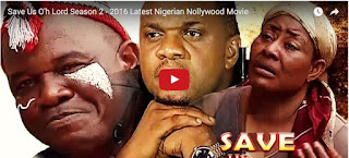 Download Movie: Save Us Oh Lord (Part 2) Nollywood Movie