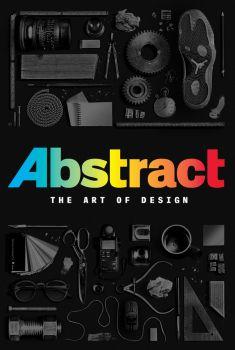 Abstract: The Art of Design 1ª Temporada Torrent - WEB-DL 720p Dual Áudio
