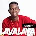 Audio: Lavalava - Teja