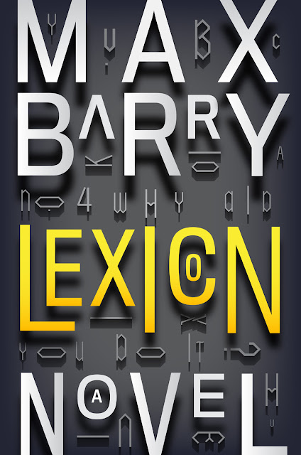 http://maxbarry.com/images/covers/lexicon_usa_hb_big.jpg
