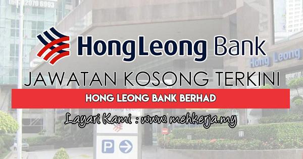 Jawatan Kosong Terkini 2018 di Hong Leong Bank Berhad
