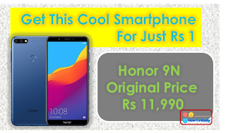 Get Honor 9N For Just Rs 1