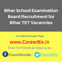 Bihar School Examination Board Recruitment for Bihar TET Vacancies