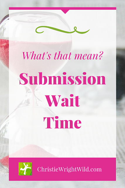 Submission Wait Time || How long does a writer have to wait before they hear back from an editor or agent?