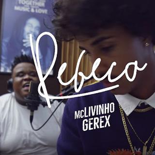 Baixar Rebeca MC Livinho e MC Gerex Mp3 Gratis