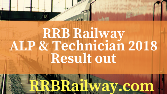 RRB Railway ALP/Technician 2018 Stage-I Result Out PDF Download Here