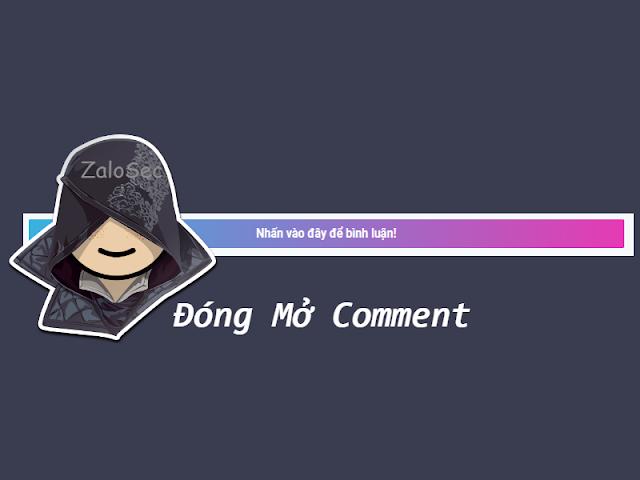 Cách Tạo Button Đóng Mở Comment Cho Blogspot, nút đóng mở bình luận, nút button đóng mở comment, button đóng mở comment blogger, ẩn hiện bình luận blogspot