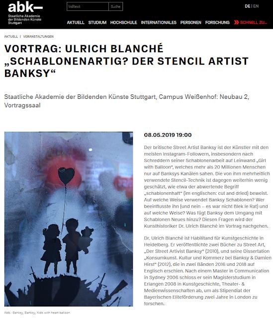 http://www.abk-stuttgart.de/aktuell/veranstaltung/2019/05/08/e/p/c/vortrag-ulrich-blanche-schablonenartig-der-stencil-artist-banksy.html