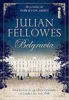 http://www.meuepilogo.com/2016/09/resenha-belgravia-julian-fellowes.html