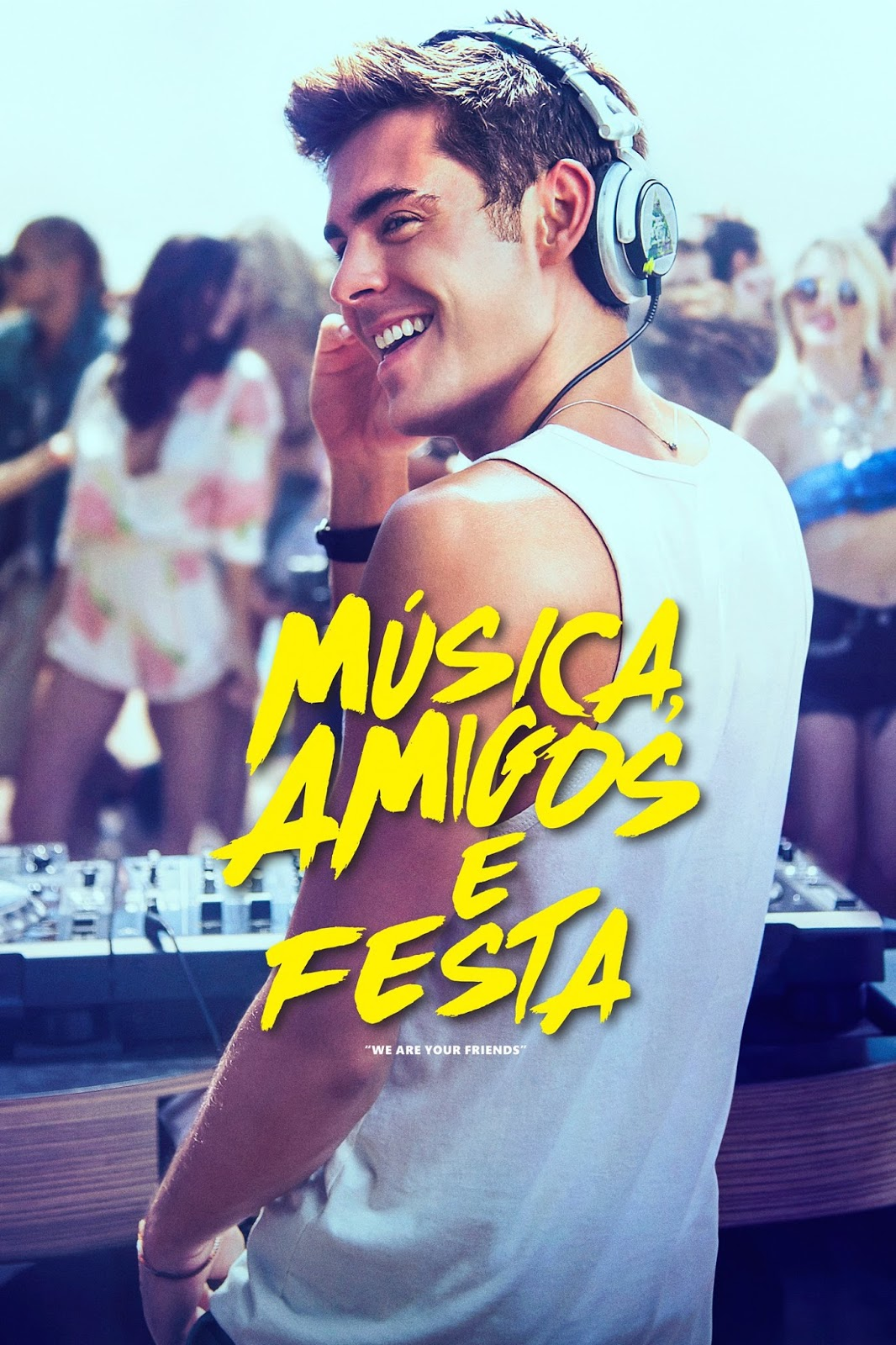 Música, Amigos e Festa – Dublado (2015)