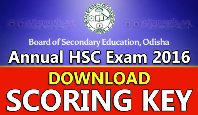 Download Answer Key Of Matric (HSC) Exam 2016, Download MCQ Scoring Key (Answer Key) of Annual HSC (Matric) Exam 2016, Board of Secondary Education, Odisha today uploaded MCQ Scoring Key or Objective Question's official Scoring Key of Annual HSC (Matric) Exam 2016.