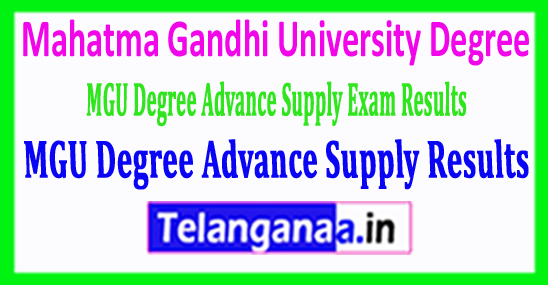 Mahatma Gandhi University MGU Degree Advance Supply Exam Results 2018