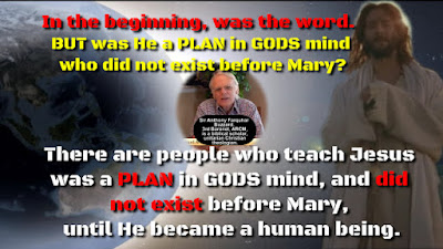In the beginning, was the word, BUT was He a PLAN in GODS mind who did not exist before Mary?