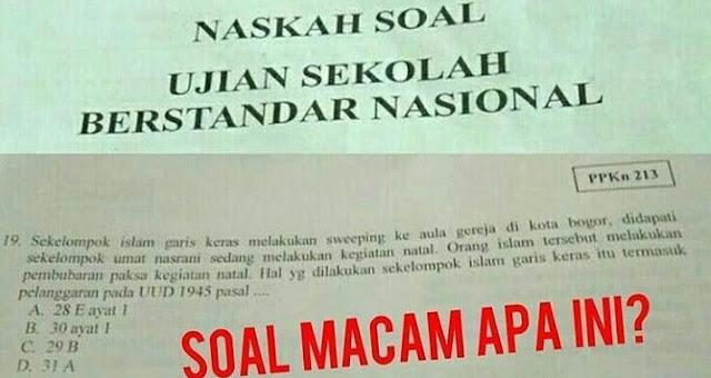 Astaghfirullah! Soal Ujian Sekolah Singgung SARA, Sebut Muslim yang Sweeping Natal Islam Garis Keras