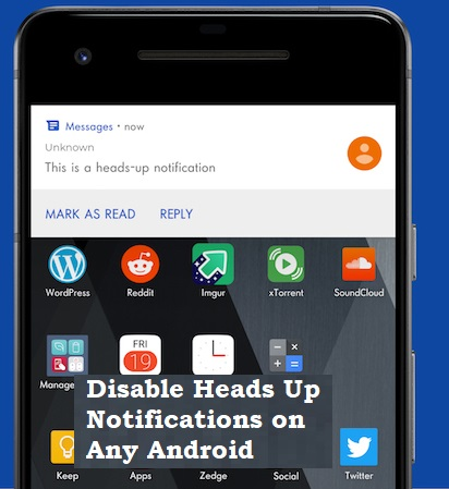 How to Disable Heads Up Notifications on Any Android - No