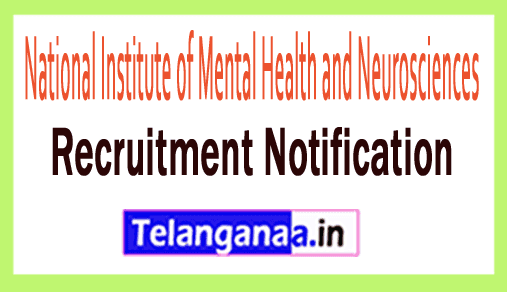 NIMHANS National Institute of Mental Health and Neurosciences Recruitment Notification