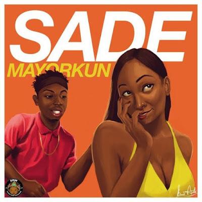 Mayorkun - Sade (Prod. By Masterkraft)