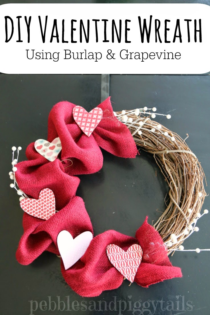 Diy Burlap And Grapevine Wreath For Valentines Day Making Life