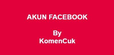 Akun FB Gratis: Siap Pakai Dan Tidak Terpakai (Valid+Work) by Kcuk.ME
