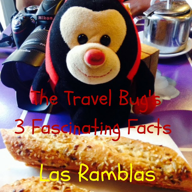 The Travel Bug's 3 Fascinating Facts - Las Ramblas
