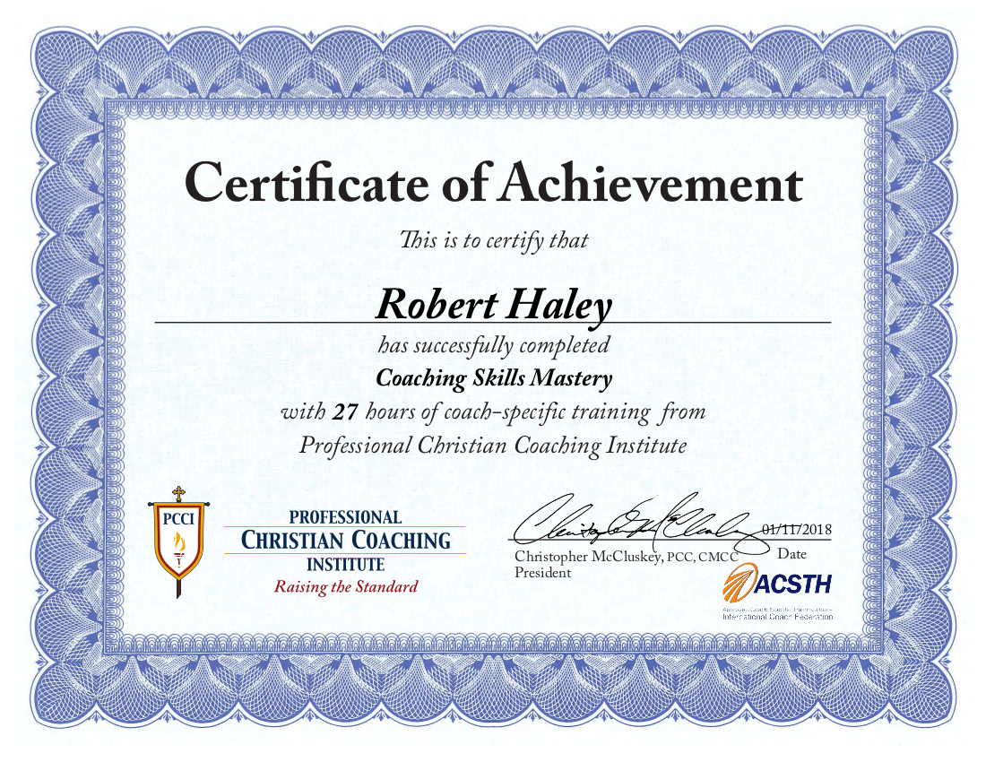 Robert Haley | Coaching Skills Mastery Certificate of Achievement | PCCI
