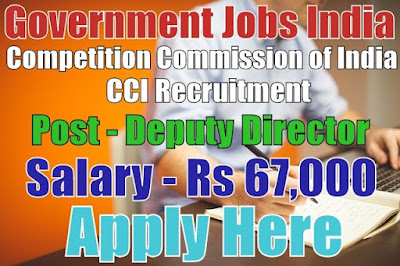 Competition Commission of India CCI Recruitment 2017
