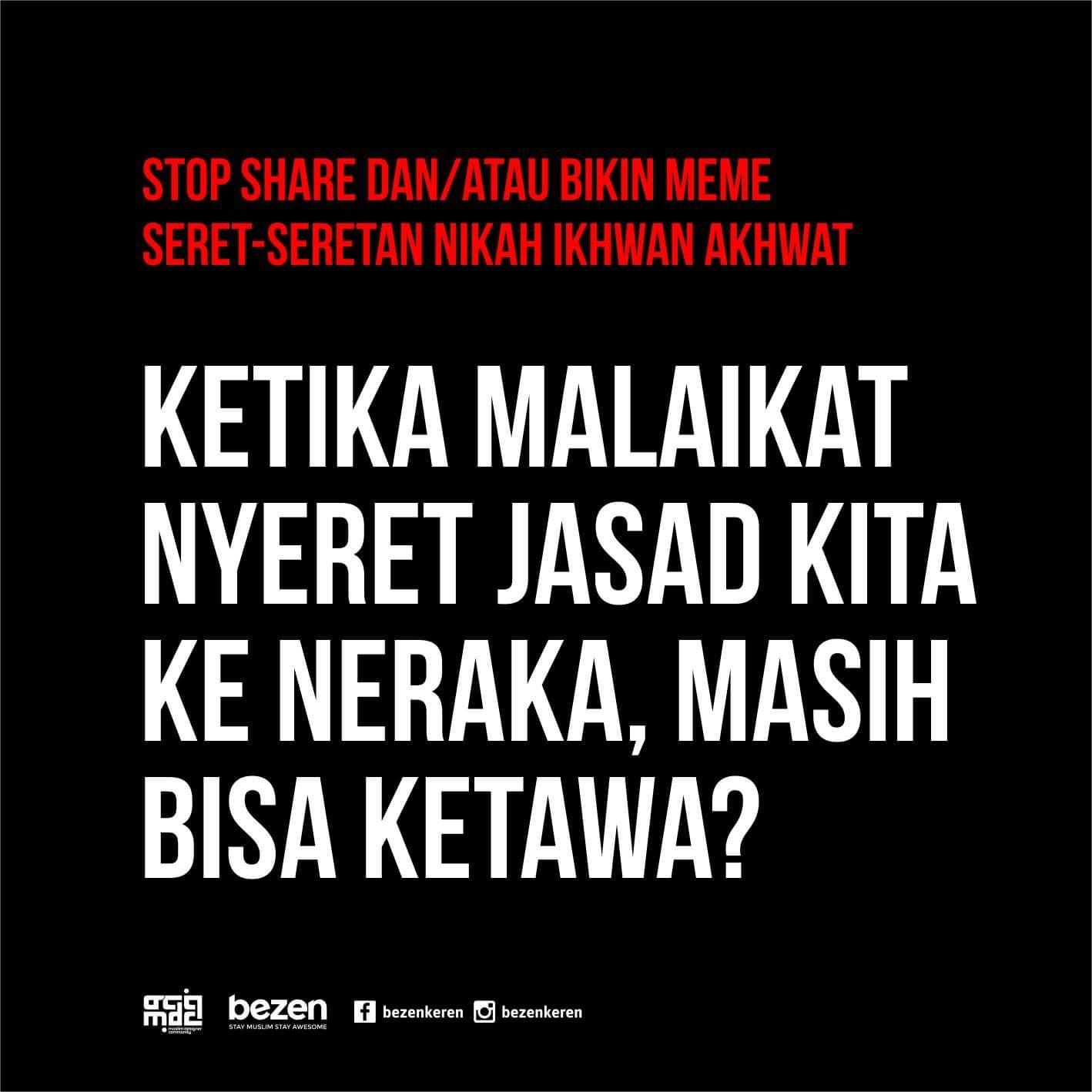 Stop Buat Meme Dan Share Seret Seretan Nikah Ikhwan Akhwat Foto Dakwah