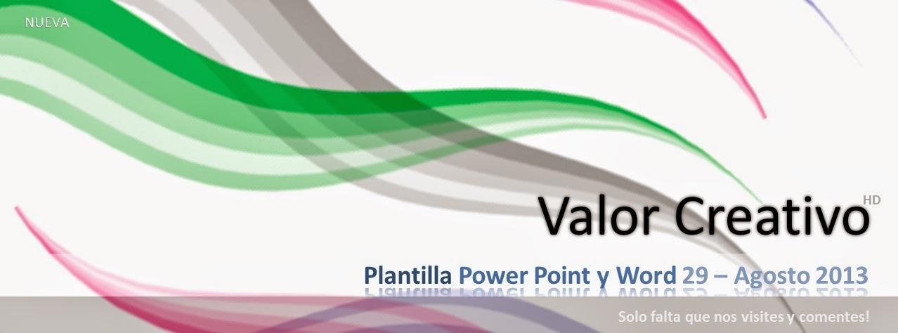 Valor Creativo Plantilla Power Point - Agosto 2013 - plantillas para power points