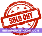 Mesin Percetakan SOLD OUT...