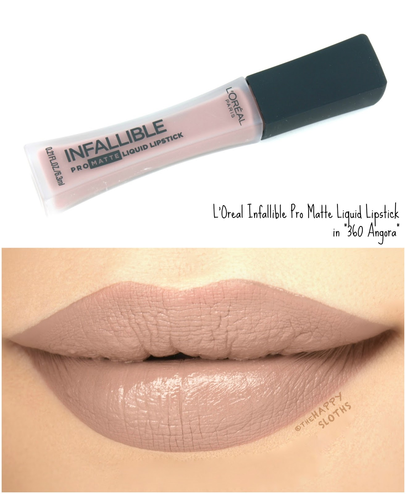 "L'Oreal Infallible Pro Matte Liquid Lipsticks ""360 Angora"": Review and Swatches"