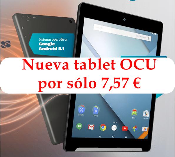 nueva tablet ocu solo 7,57 euros