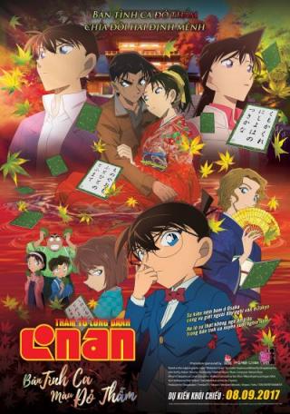 Thám Tử Lừng Danh Conan Movie 21: Bản Tình Ca Màu Đỏ Thắm - Detective Conan Movie 21: The Crimson Love Letter  (2017)