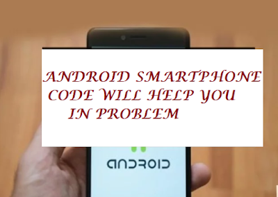 Android Smartphones Secret Codes For Screen Test