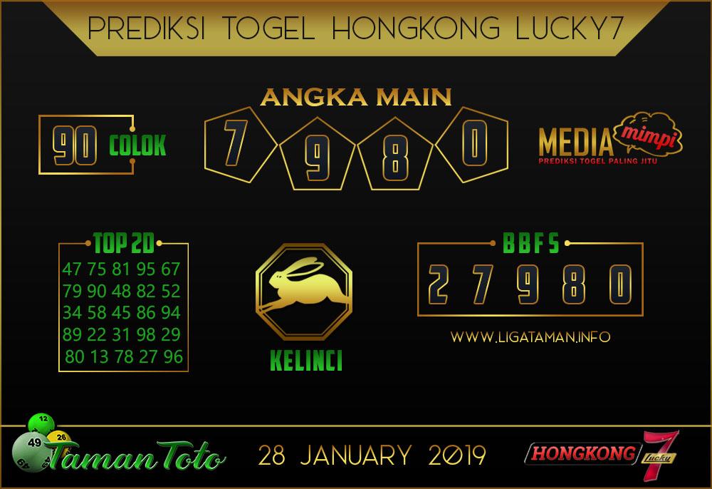 Prediksi Togel HONGKONG LUCKY7 TAMAN TOTO 28 JANUARI 2019