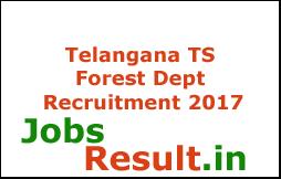 Telangana TS Forest Dept Recruitment 2017