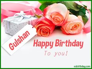 Happy Birthday Gulshan