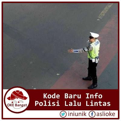 Kode Baru Info Polisi Lalu Lintas